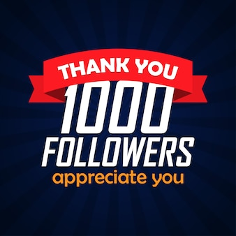 Thank you 1000 followers congratulation. vector illustration