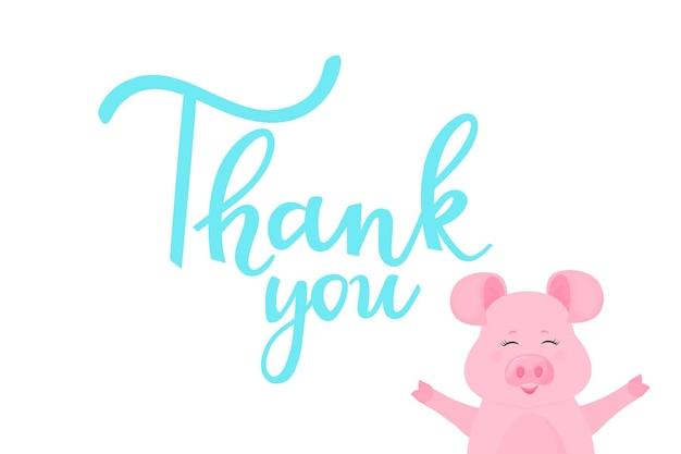 감사합니다. 손으로 그린 글자와 재미있는 돼지가 있는 카드. 귀여운 돼지 미소.