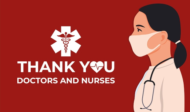 Thank you doctor and nurses and medical personnel. celebrated annual in united states. medical concept.