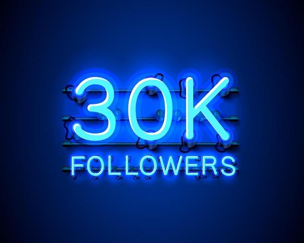 추종자, 30k 온라인 소셜 그룹, 네온 사인 감사합니다.