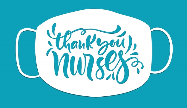 Thank you nurses lettering text, illustration for international nurses day