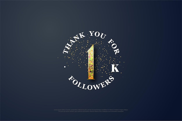 Thank you so much for 1k followers. with gold glitter scattered about.