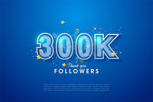 Thank you so much 300k followers with illustration of blue and white edged numbers squeezing together.