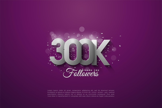 Thank you so much 300k followers with overlapping 3d silver figure illustrations.