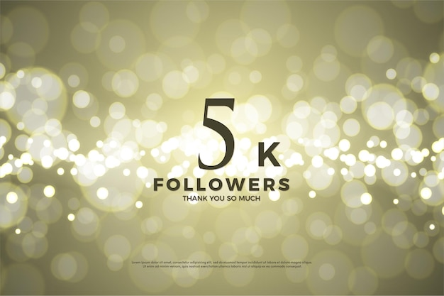Thank you so much 5k followers with gold bokeh