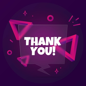 Thank you. speech bubble banner with thank you text. glassmorphism style. for business, marketing and advertising. vector on isolated background. eps 10.