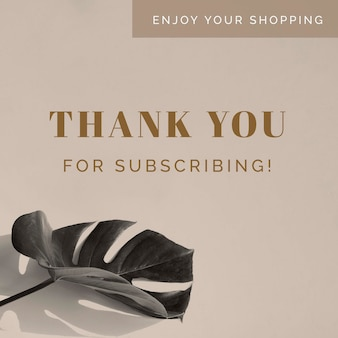 Thank you for subscribing card