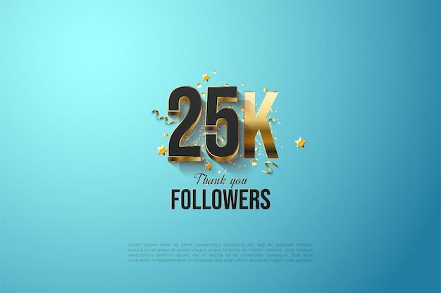 밝은 파란색 배경에 금도금 번호를 가진 25k 팔로워들에게 감사드립니다.