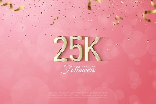 화려한 금색 숫자를 가진 25k 팔로워들에게 감사드립니다.