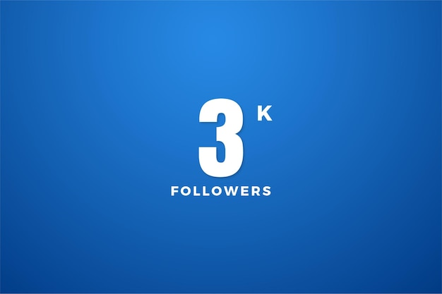Thanks to 3k followers with a simple design
