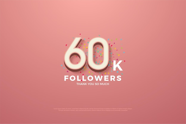 Thanks for the 60k followers. pink with numbers and small colorful paper sprinkles.