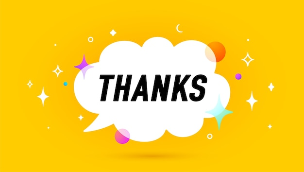 Thanks. banner, speech bubble, poster and sticker concept, geometric memphis style with text thank you.