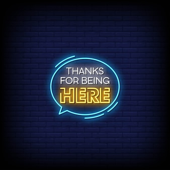 Thanks for being here neon signs style text