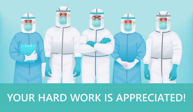 Thanks to the doctors and nurses. your hard work is appreciated. medical personnel in protective suits, medical glasses and masks Premium Vector
