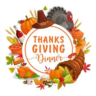 감사합니다 저녁 식사 라운드 프레임. 단풍, 풍요의 뿔, 자르기, 호박 파이, 칠면조, 모자 및 단풍 나무, 참나무, 자작 나무 및 열매의 낙엽이있는 가을 휴가 포스터. 가을 휴가 음식, 수확