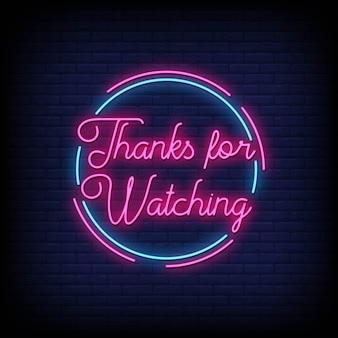 Thanks for watching neon sign
