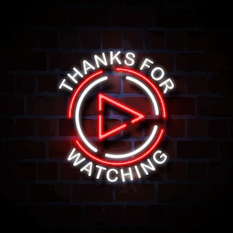 Thanks for watching neon style sign illustration