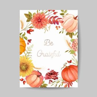 День благодарения приветствие, пригласительный билет, флаер, баннер, шаблон плаката. осенняя тыква, цветок, листья, цветочные элементы дизайна. векторная иллюстрация