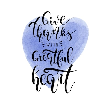 感謝祭のレタリング感謝を与える水彩画の心の背景に手書きのフレーズ