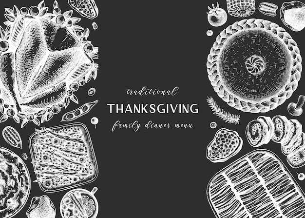 Thanksgiving dinner menu  on chalkboard. with roasted turkey, cooked vegetables, rolled meat, baking cakes and pies sketches. vintage autumn food frame.  thanksgiving day background.