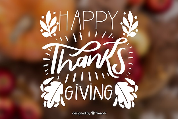 Thanksgiving lettering with blurred background
