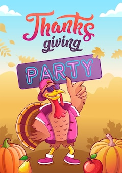 Thanksgiving party poster. cool turkey in glasses and cap holds a banner. pumpkins, apple, pear