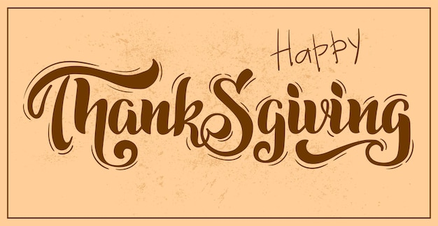 Thanksgiving vector hand drawn lettering thanksgiving design for cards prints invitations