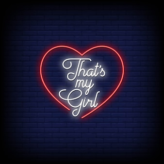 That my girl neon signs style text