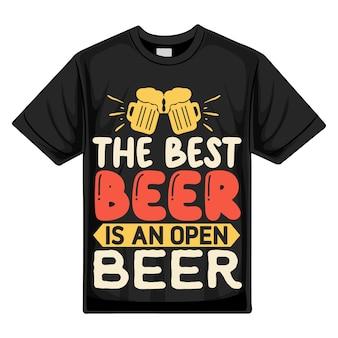 Лучшее пиво - открытое пиво типография premium vector tshirt design цитата шаблон