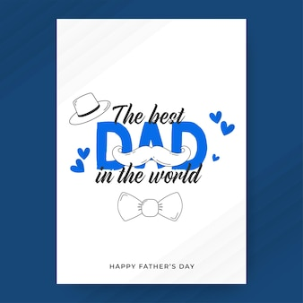 Лучший папа в мире фраза с усами в стиле каракули, галстуком-бабочкой, шляпой на белом фоне. поздравительная открытка с днем отца.