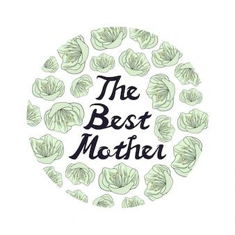 Лучшая мать цитирует надпись с цветком