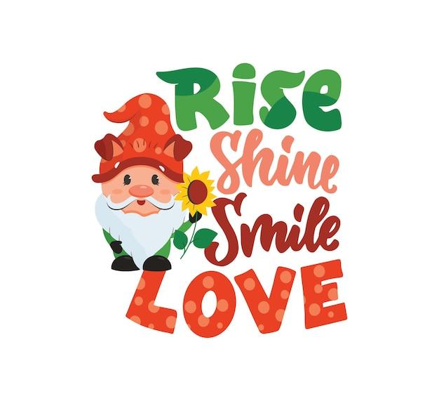 Мультяшный персонаж гном с подсолнухом и надписью цитата рост блеск улыбка любовь