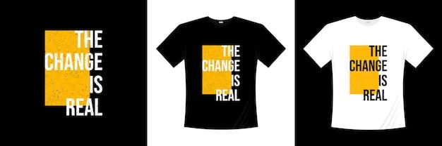 変更は本物のタイポグラフィtシャツのデザインです