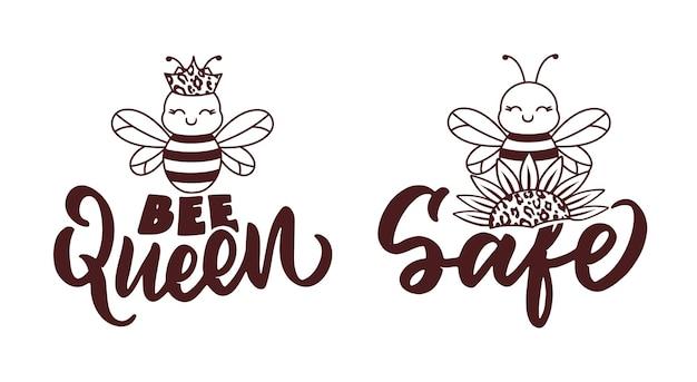 레터링 문구 - 꿀벌 여왕, 꿀벌 안전. 티셔츠 디자인을 위한 아기 꿀벌과 손으로 그린 비문