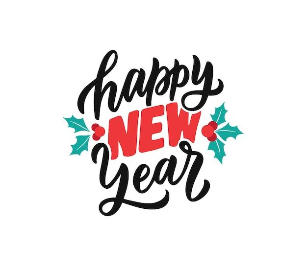 Надпись фраза с новым годом текст каллиграфии с омелой на белом фоне