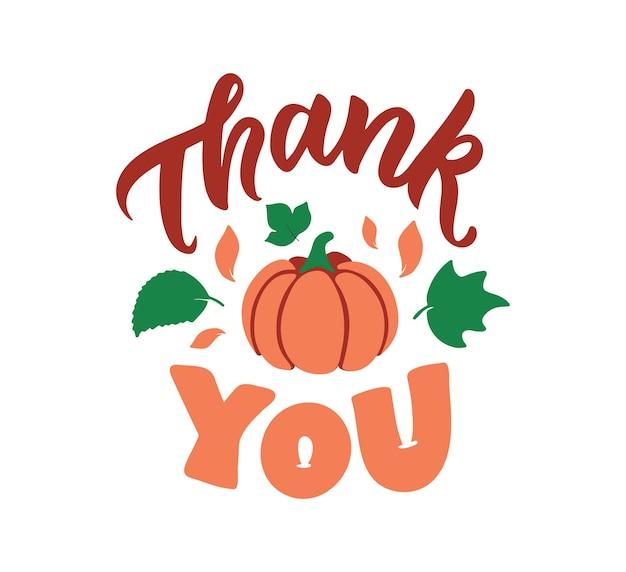 Цитата с надписью спасибо. осенняя фраза с тыквой хороша на день благодарения.