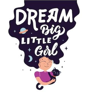 Волшебное изображение с мультяшной девочкой и кошкой фраза dream big little girl плакаты с девушкой-волшебницей Premium векторы