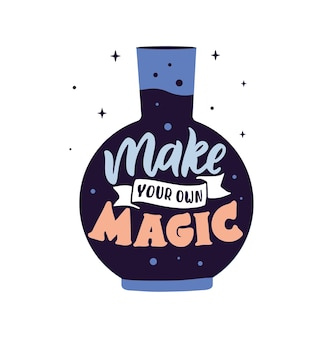 Волшебная фраза цитата с надписью сделайте свое волшебство с бутылкой счастливого дня хэллоуина