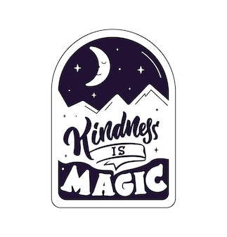 Волшебная цитата фраза «доброта - это волшебство» хороша для хэллоуина.