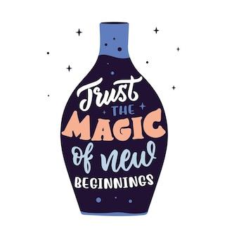 Волшебная цитата фраза связана с магией новых начинаний с бутылкой для дизайна на хэллоуин.
