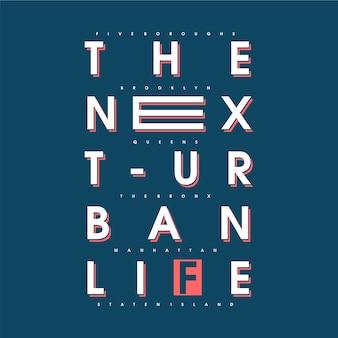 Следующая городская жизнь текст футболка типография