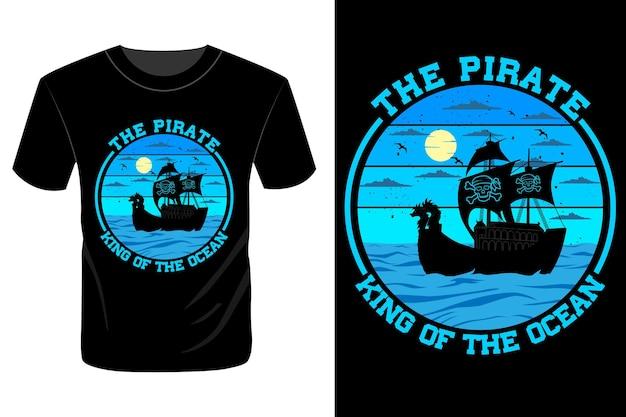 바다의 해적 왕 티셔츠 디자인 빈티지 레트로