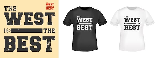 West는 티셔츠 우표, 티셔츠 프린트, 아플리케 의류 또는 기타 인쇄 제품을 위한 최고의 타이포그래피입니다. 벡터 일러스트 레이 션.