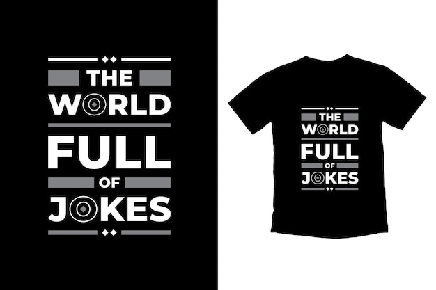 농담으로 가득 찬 세상 현대 따옴표 티셔츠 디자인