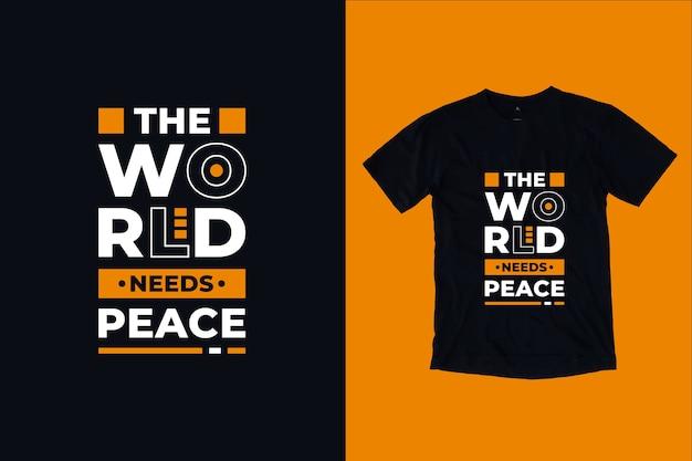 Миру нужен мир современные цитаты дизайн футболки