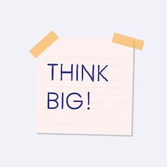 Think big sticky note illustration