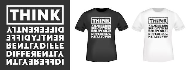 Думайте по-другому. цитируйте типографику футболок, штамп, принт футболки, аппликацию, модный слоган, значок, этикетки на одежде, джинсах и повседневной одежде. векторная иллюстрация.