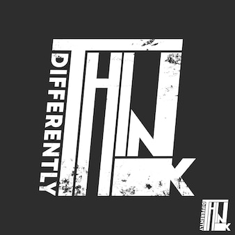 Think differently slogan t-shirt print design for t shirts applique