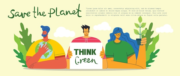 Think green and save the planet. people taking care of planet collage. zero waste, think green, save the planet, our home hand written text in the flat design