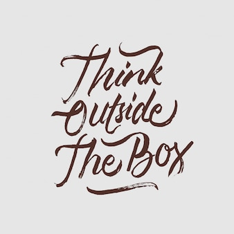 Think outside the box lettering motivational quote